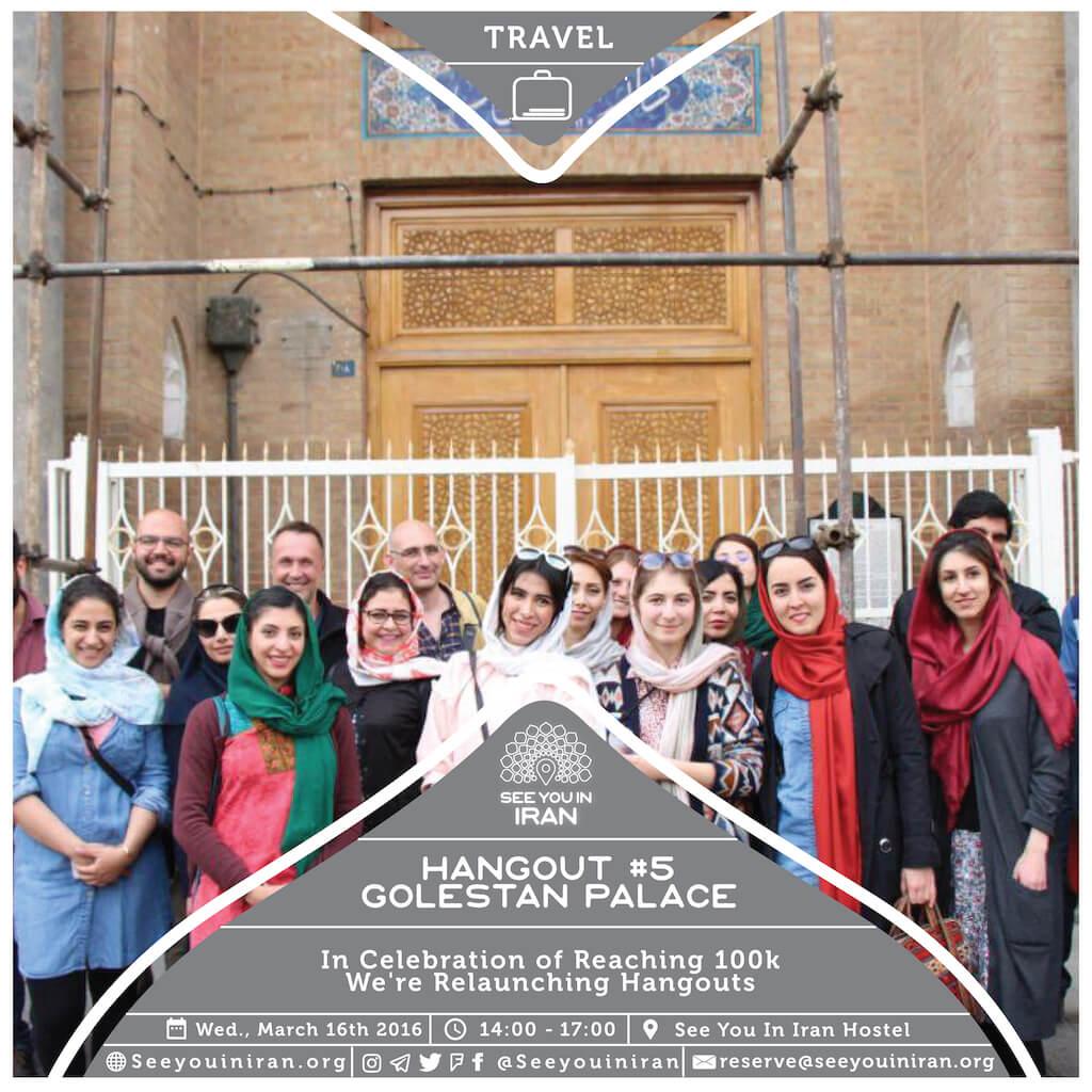 Hangout #5: Golestan Palace
