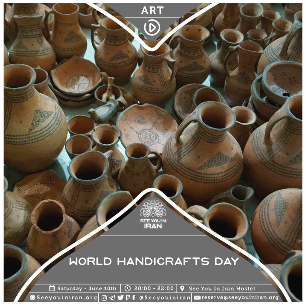 World Handicrafts Day Cultural House See You In Iran
